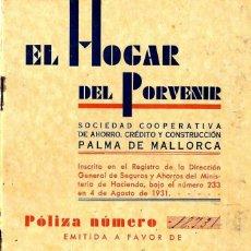 Sellos: MALLORCA CONSTRUCCIÓN REPÚBLICA TITULO SOCIO POLIZA AÑO 1931 CON CUPONES . Lote 109056891