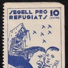 Sellos: VIÑETA GUERRA CIVIL.- TARRAGONA- SEGELL PRO REFUGIATS. Lote 109118491