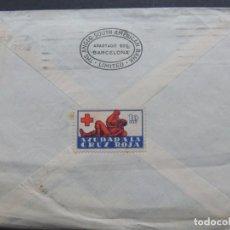 Sellos: AYUDA A LA CRUZ ROJA ( 10 CTS. ) EN SOBRE CIRCULADO EN 1938 / AYUNTAMIENTO BARCELONA. Lote 109296483