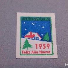 Sellos: VIÑETA - FELICES PASCUAS - 1959 - FELIZ AÑO NUEVO - MNG - NUEVA.. Lote 109497203