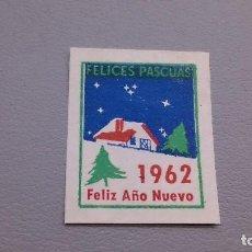 Sellos: VIÑETA - FELICES PASCUAS - 1962 - FELIZ AÑO NUEVO - MH* - NUEVA.. Lote 109497283