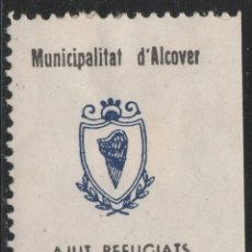 Sellos: MUNICIPAL D' ALCOVER. AJUT REFUGIAT. 5 CTS. **. S/G. MNG.( 18-28). Lote 110436575