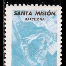 Sellos: SANTA MISION. BARCELONA. 1961. ,0,50 PTAS (AL DORSO)**.MNH(18-53). Lote 111954431