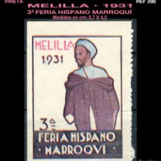 Sellos: VIÑETA - 3ª FERIA HISPANO • MARROQUÍ - MELILLA - 1931 - REF298. Lote 112017071