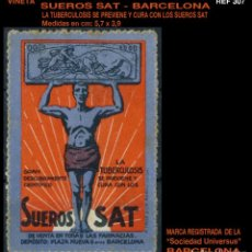 Sellos: VIÑETA - SUEROS SAT - BARCELONA - LA TUBERCULOSIS SE PREVIENE Y CURA CON LOS SUEROS - REF307. Lote 112018839