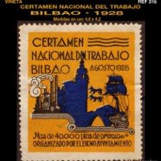 Sellos: VIÑETA - CERTAMEN NACIONAL DEL TRABAJO - ORGANIZADO POR AYUNT. BILBAO -1928 - REF316. Lote 112020083