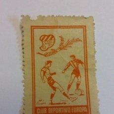 Sellos: XXD. CLUB DEPORTIVO EUROPA. BODAS DE ORO, 1907. 1957. USADO. BRUMART TU TIENDA. Lote 112605163