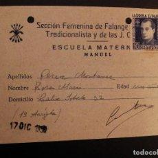 Sellos: MANUEL VALENCIA -FICHA SECCION FEMENINA FALANGE ESPAÑOLA JONS ESCUELA MATERNAL. Lote 113605563