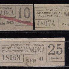 Timbres: COMISIÓN PROVINCIAL DE SUBSIDIO AL COMBATIENTE DE VALENCIA , 10CTS , 15CTS , 25CTS . . Lote 114361147