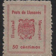 Sellos: PRATS DE LLUSANES. 50 CTS. HOSPITAL MUNICIPAL, VER FOTO. Lote 114609991