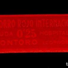 Timbres: CL4-15-51 GUERRA CIVIL VIÑETA DE MONTORO (CORDOBA) SOCORRO ROJO INTERNACIONAL AYUDA HOSPITALES 25 C. Lote 115350011