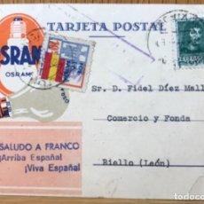 Sellos: TARJETA POSTAL PATRIÓTICA SALUDO A FRANCO ¡ARRIBA ESPAÑA! - BOMBILLAS 0SRAM - SIEMENS. Lote 116265175