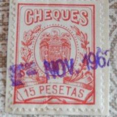 Sellos: SELLO CHEQUES 15 PESETAS. Lote 116941159