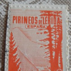 Sellos: VIÑETA DE LOS PIRINEOS DE LERIDA. Lote 116947251