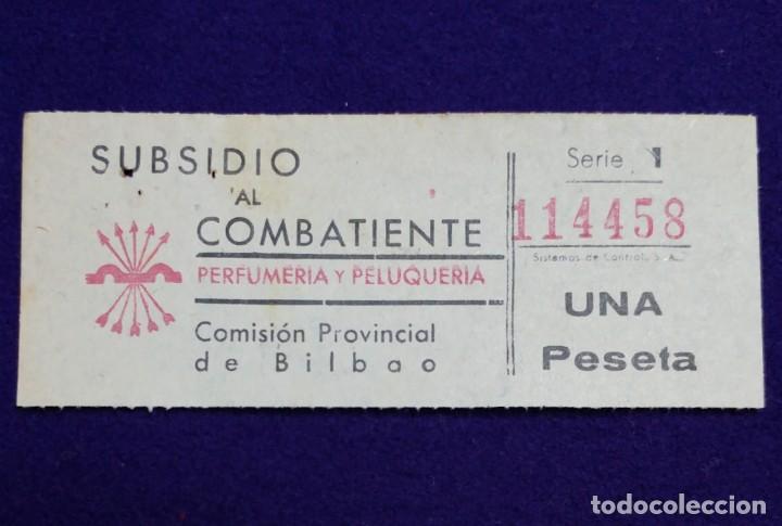 VIÑETA SUBSIDIO AL COMBATIENTE (BILBAO) DE UNA PESETA.GUERRA CIVIL. SELLO. COMISION PROVINCIAL (Sellos - España - Guerra Civil - Beneficencia)