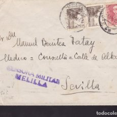 Sellos: CM1-21-CARTA MELILLA - SEVILLA 1938 .CENSURA Y LOCAL. Lote 117412631