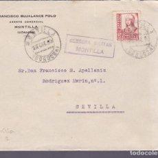 Sellos: CM2-10- CARTA MONTILLA (CÓRDOBA)- SEVILLA 1938. LOCAL Y CENSURA . Lote 118355555