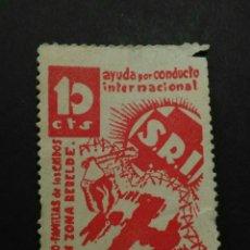Sellos: VIÑETA DEL SRI. SOCORRO ROJO INTERNACIONA. AYUDA POR CONDUCTO INTERNACIONAL. 15 CTS.. Lote 120040886