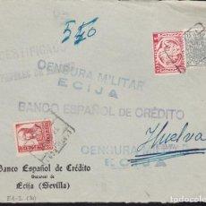 Sellos: CM3-27-GUERRA CIVIL. CERTIFICADO ÉCIJA (SEVILLA) - HUELVA 1937. LOCAL FISCAL Y DOBLE CENSURA . Lote 120449415