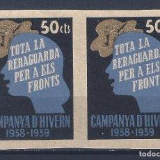 Sellos: CAMPANYA D´HIVERN 1938-1939. TOTA LA RERAGUARDA PER A ELS FRONTS. GUILLAMÓN 2467S. MUY ESCASO ASÍ.. Lote 120707559