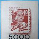 Sellos: LIBRO CON 5.000 VIÑETAS GUERRA CIVIL , AUXILIO SOCIAL DE 10 CTS. VER FOTOS , ORIGINAL. Lote 121257903