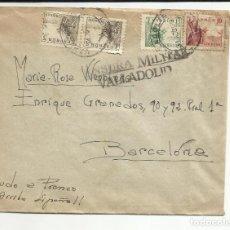 Sellos: CIRCULADA 1939 DE VALLADOLID A BARCELONA CON CENSURA MILITAR. Lote 121647515