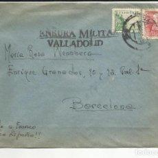 Sellos: CIRCULADA 1939 DE VALLADOLID A BARCELONA CON CENSURA MILITAR. Lote 121647627