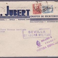 Sellos: F24-105-CARTA PUBLICITARIA L JUBERT SEVILLA 1937 LOCAL Y CENSURA . DOBLE MATASELLOS. Lote 121938571