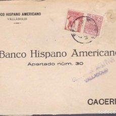 Sellos: F25-15-CARTA VALLADOLID -CÁCERES 1937 .FISCAL Y CENSURA . Lote 122013939