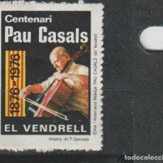 Sellos: LOTE D SELLOS VIÑETA PAU CASALS. Lote 122215787