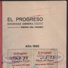 Sellos: EL PROGRESO. SOCIEDAD OBRERA. RIBERA DEL FRESNO, CUOTAS DE 1 PTA, VER FOTOS. Lote 123305915