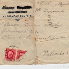 Sellos: GUERRA CIVIL - CARTA CON BISECTADO DE ALGUAZAS -MURCIA- DESTINO DESTACAMENTO EN VALENCIA. Lote 124569143