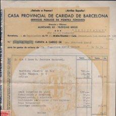Sellos: L25-22 GUERRA CIVIL MUY INTERESANTE FACTURA DE LA CASA PROVINCIAL DE CARIDAD DE BARCELONA DEL 5 DE S. Lote 125864947