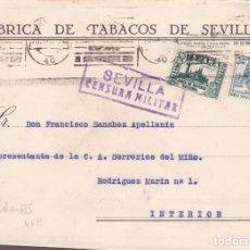 Sellos: F27-37-GUERRA CIVIL -CARTA CORREO INTERIOR SEVILLA 1937. LOCAL. CENSURA. FÁBRICA DE TABACOS. Lote 126777659
