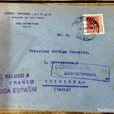 Sellos: DOS HERMANAS, SEVILLA, 1938, SOBRE CIRCULADO A CHIPIONA CON CENSURA MILITAR,RARO. Lote 127618363