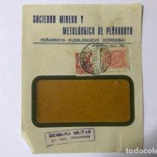 Sellos: PEÑARROYA-PUEBLONUEVO. CENSURA MILITAR. FRONTAL DE SOBRE. Lote 129561103