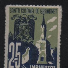 Francobolli: SANTA COLOMA DE GRANOLLER, 25 CTS, -IMPUESTO MUNICIPAL- VER FOTO. Lote 129572891