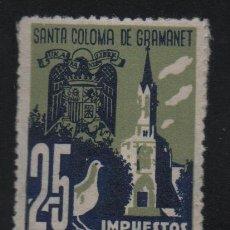 Selos: SANTA COLOMA DE GRANOLLER, 25 CTS, -IMPUESTO MUNICIPAL- VER FOTO. Lote 129572891