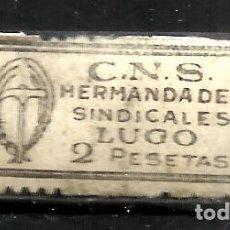 Sellos: 5810-SELLO ESPAÑA GUERRA CIVIL C.N.S FALANGE LUGO HERMANDADES SINDICALES 2 PESETAS VARIEDADES TIPOGR. Lote 130227282