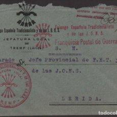 Sellos: CARTA TREMP. -LERIDA- F.E.T. J.O.N.S. FRANQUICIA POSTAL DE GUERRA, VER FOTO. Lote 130569214