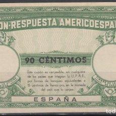 Sellos: CUPÓN-RESPUESTA AMERICOESPAÑOL, 90 CTS. . Lote 130837344