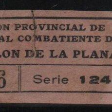 Sellos: CASTELLON DE LA PLANA, 10 CTS -SUBSIDIO AL COMBATIENTE- N/C, VER FOTOS. Lote 131780022
