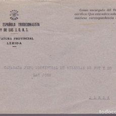 Sellos: CM3-26- GUERRA CIVIL CARTA FALANGE JEFATURA LERIDA . Lote 132761278