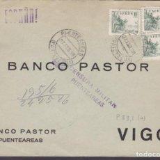 Sellos: CM3-43- GUERRA CIVIL. CARTA PUENTEAREAS-VIGO 1938. LOCAL Y CENSURA . Lote 133868250