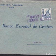 Sellos: CM3-66- GUERRA CIVIL. CARTA SEVILLA 1939. LOCAL Y MATASELLOS CENSURA . Lote 133984890
