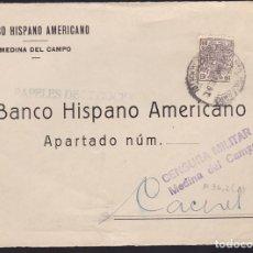 Sellos: CM3-70- GUERRA CIVIL. CARTA MEDINA DEL CAMPO (VALLADOLID) 1937. CENSURA Y FRANQUEO FISCAL. Lote 134020982