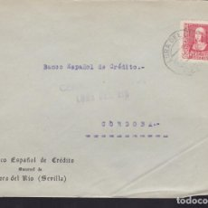 Sellos: CM3-70- GUERRA CIVIL. CARTA LORA DEL RIO (SEVILLA) 1938. LOCAL Y CENSURA NO CATALOGADA. Lote 134021302
