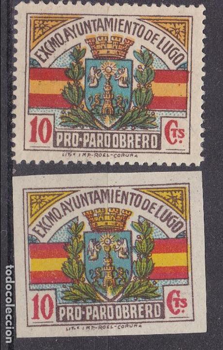 VV30- GUERRA CIVIL LOCALES PRO PARO OBRERO LUGO DENTADO Y SIN DENTAR (Sellos - España - Guerra Civil - Viñetas - Nuevos)