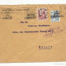 Sellos: CIRCULADA 1937 BANCO ALEMAN TRANSATLANTICO DE SEVILLA A BURGOS CON CENSURA MILITAR Y SELLO LOCAL. Lote 135435118