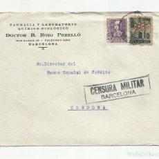 Sellos: CIRCULADA 1939 DE BARCELONA A CORDOBA CON CENSURA MILITAR Y SELLO LOCAL . Lote 135437122